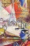 Chagall et l'Orient de l'esprit