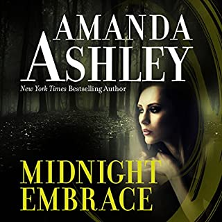 Midnight Embrace                   By:                                                                                                                                 Amanda Ashley                               Narrated by:                                                                                                                                 Carol Schneider                      Length: 9 hrs and 10 mins     37 ratings     Overall 3.5