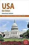 Nelles Guide Reiseführer USA: Der Osten: Mittlerer Westen, Südstaaten (Nelles Guide / Deutsche Ausgabe)