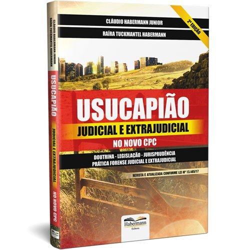 Usucapião Judicial e Extrajudicial no Novo CPC