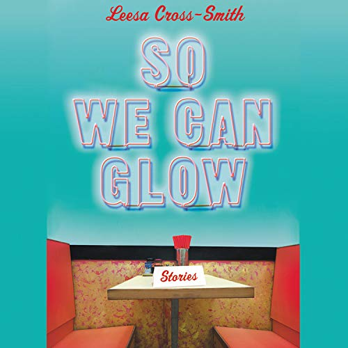 So We Can Glow cover art