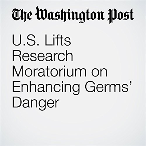 U.S. Lifts Research Moratorium on Enhancing Germs' Danger copertina