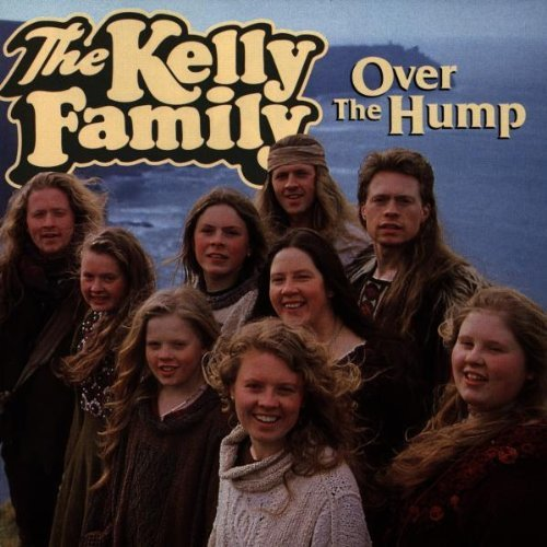 Over the Hump by Kelly Family (2000-01-01)