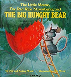 The Little Mouse, the Red Ripe Strawberry, and the Big Hungry Bear, Best Books for Toddlers