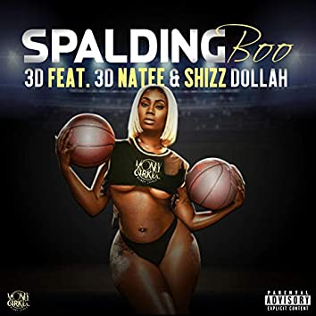 Spalding Boo (3d Natee & Shizz Dollah)