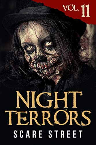 Night Terrors Vol. 11: Short Horror Stories Anthology