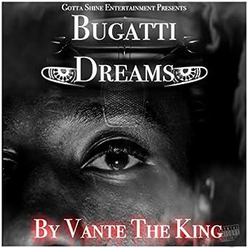 Buggati Dreams