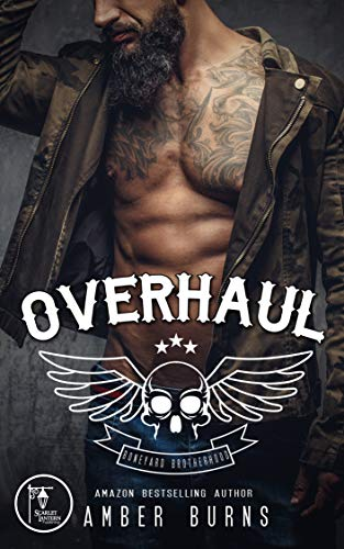 Overhaul: The Boneyard Brotherhood MC (Boneyard Brotherhood MC Romance Book 1)