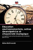 Éducation environnementale, action émancipatrice et citoyenneté écologique: Une approche de recherche-action dans les écoles brésiliennes