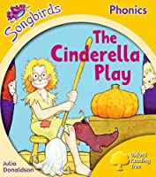 Songbirds Phonics: Level 5: The Cinderella Play (Oxford Reading Tree)