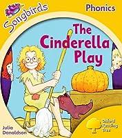 Songbirds Phonics: Level 5: The Cinderella Play (Oxford Reading Tree)