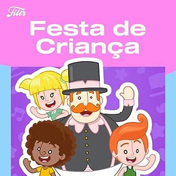 Festa de Criança by Filtr