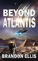 Beyond Atlantis (The Ascendant Chronicles)
