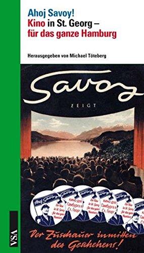 Ahoj Savoy!: Kino in St. Georg – für das ganze Hamburg