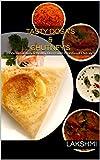 Tasty Dosa's & Chutney's: 23 Varities of Tasty & Healthy Dosa's with 9 Varities of Chutney's