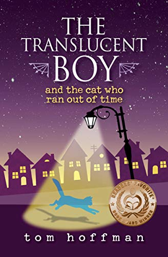 book review of the translucent boy and the cat who ran out of time readers favorite book reviews and award contest translucent boy and the cat who ran out