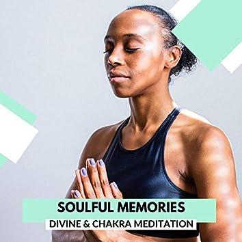Soulful Memories - Divine & Chakra Meditation