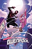 Gwenpool, the Unbelievable, Volume 2: Head of M.O.D.O.K. (The Unbelievable Gwenpool)