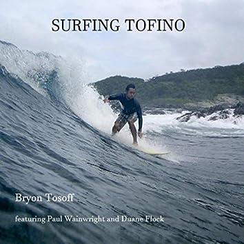 Surfing Tofino (feat. Paul Wainwright & Duane Flock)