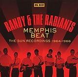 Randy & the Radiants: Memphis Beat-the Sun Recordings 1964-1966 (Audio CD)
