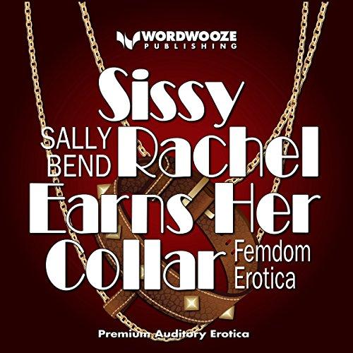 Sissy Rachel Earns Her Collar audiobook cover art