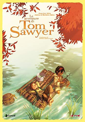 Le avventure di Tom Sawyer. Nuova ediz.