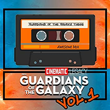 """Guardians of the Galaxy Theme (From """"Guardians of the Galaxy Vol. 1"""")"""
