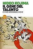 Il gene del talento e i miei adorabili meme