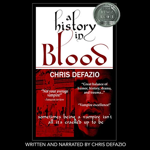 A History in Blood     The Blood Trilogy, Book 1              By:                                                                                                                                 Chris DeFazio                               Narrated by:                                                                                                                                 chris defazio                      Length: 11 hrs and 17 mins     Not rated yet     Overall 0.0