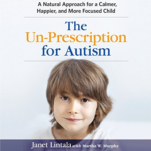 The Un-Prescription for Autism cover art