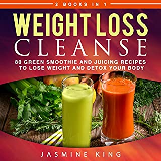 Weight Loss Cleanse: 2 Books in 1: 80 Green Smoothie and Juicing Recipes to Lose Weight and Detox Your Body                   By:                                                                                                                                 Jasmine King                               Narrated by:                                                                                                                                 Sangita Chauhan                      Length: 46 mins     Not rated yet     Overall 0.0