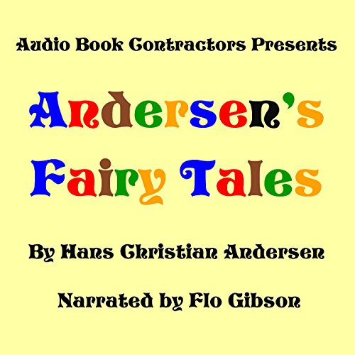 Andersen's Fairy Tales - Selected Stories Audiobook By Hans Christian Andersen cover art