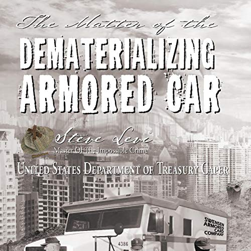 The Matter of the Dematerializing Armored Car  By  cover art