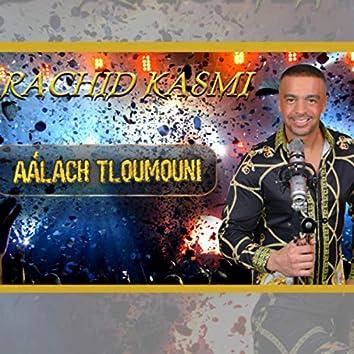 Aàlach Tloumouni (Live)