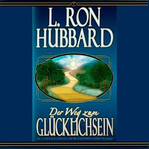 Der Weg Zum Glücklichsein [The Way to Happiness] audiobook cover art