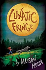 Lunatic Fringe (Tales of the Pack Book 1) Kindle Edition