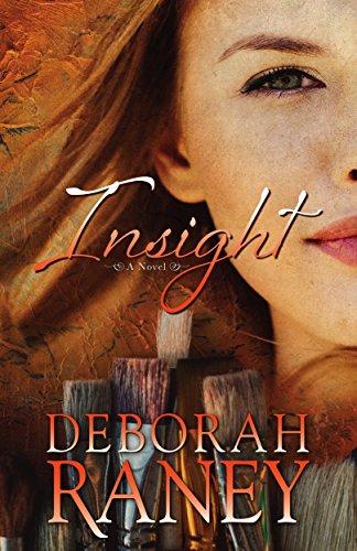 Insight by [Deborah Raney]
