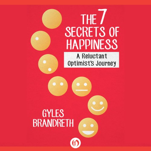 The 7 Secrets of Happiness audiobook cover art