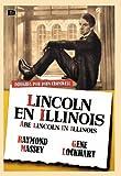 Lincoln In Illinois - Lincoln En Illinois - John Cromwell - Raymond Massey, Gene Lockhart y Ruth Gordon.