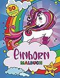 Einhorn Malbuch: Für Kinder im Alter von 4-8 Jahren, 50 niedliche Motive für den kreativen Ausmalspaß!