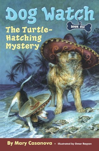 The Turtle-Hatching Mystery (Dog Watch, Book 6) by Mary Casanova (2008-01-29)