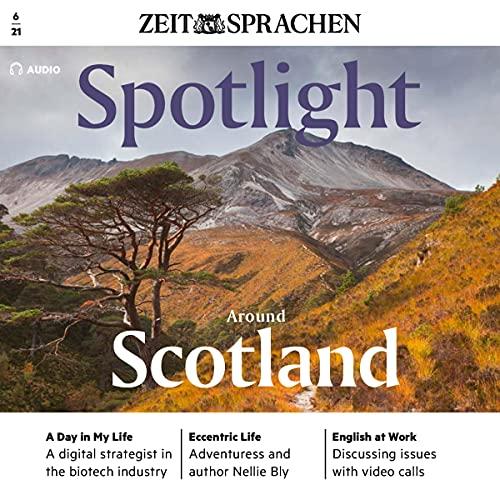 Spotlight Audio - Around Scotland. 6/2021 Titelbild