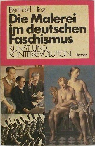 Die Malerei im deutschen Faschismus: Kunst und Konterrevolution