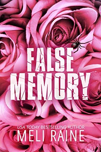 False Memory (False #1) by [Meli Raine]