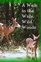 A Walk in the Wide, Wild Woods