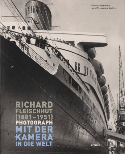 Richard Fleischhut (1881-1951) Photograph: Mit der Kamera in die Welt
