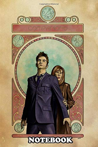Notebook: A Custom Piece Featuring The 10th Doctor And His Compan , Journal for Writing, College Ruled Size 6