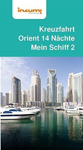 Reiseführer Kreuzfahrt Orient 14 Nächte Mein Schiff 2
