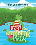 Fred the Amazing Frog (English Edition)