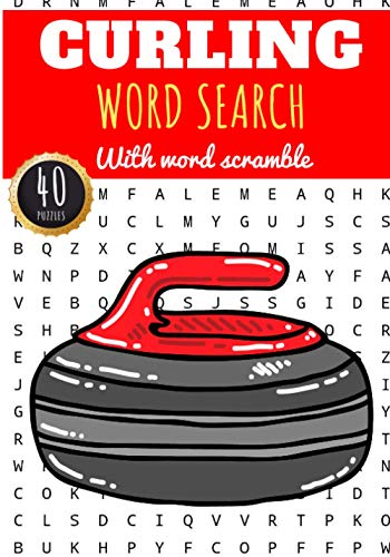 Curling Word Search: 40 puzzles | Challenging Puzzle Book For Adults, Kids, Seniors | More than 300 Curlings words about Ice Sport With Granite Stones ... Gift for Curler | Training brain with fun.